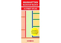 Manhattan Block by Block-A Street Atlas by Tauranac Press